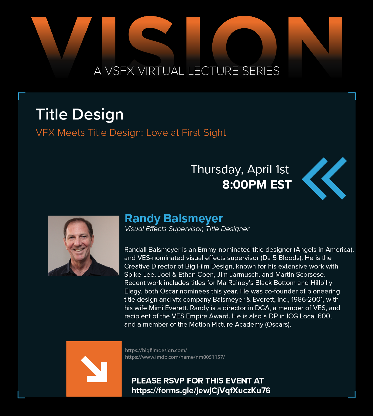 VISION – A VSFX Lecture Series Presents – Randy Balsmeyer
