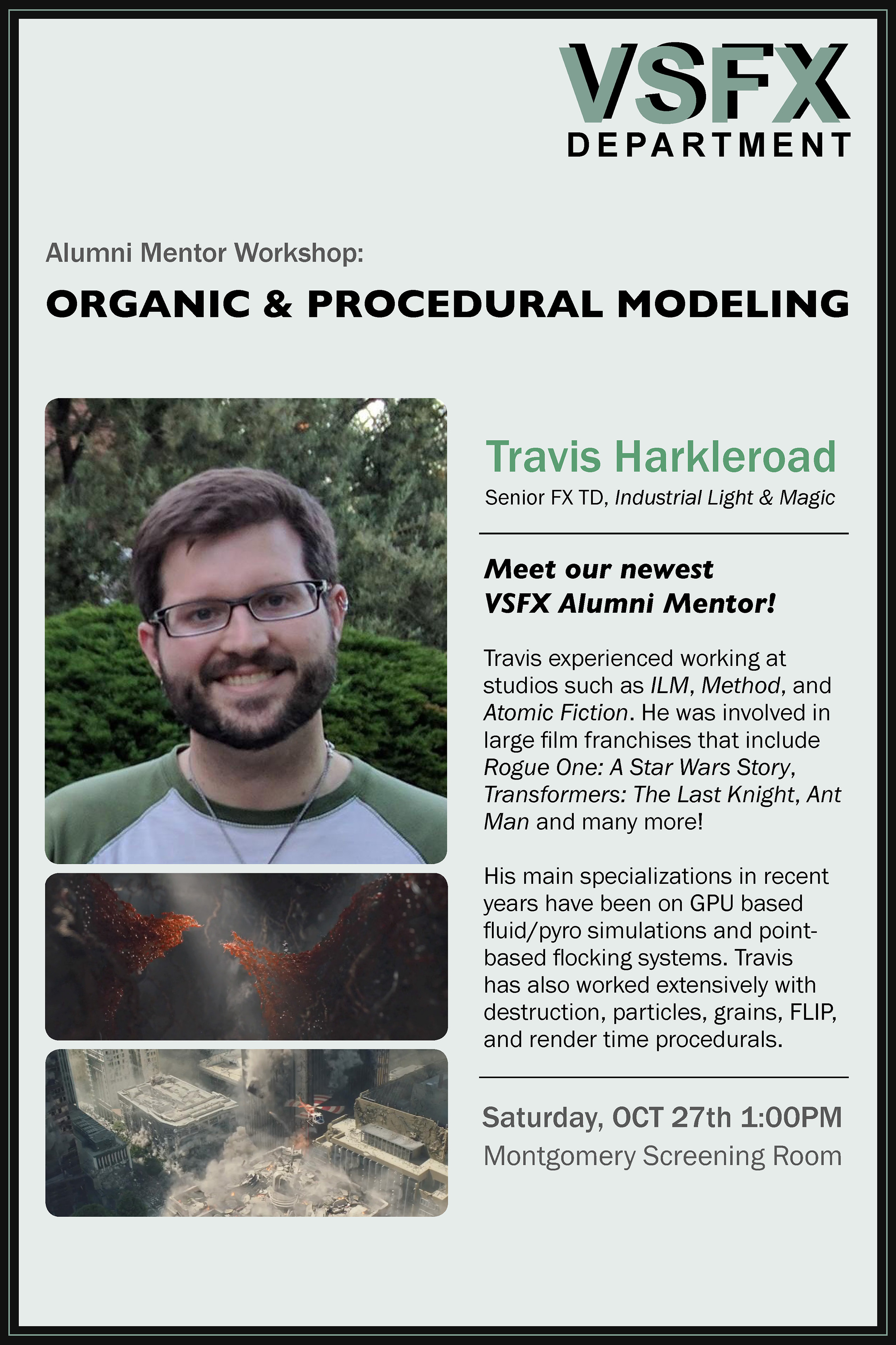 VSFX  Alumni Mentor Workshop: Organic and Procedural Modeling with Travis Harkleroad